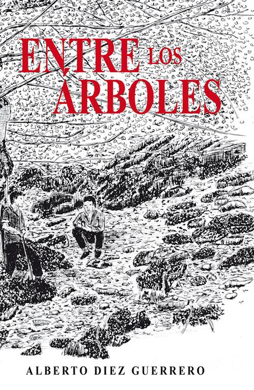 entre-los-arboles_alberto-diez-guerrero.jpg
